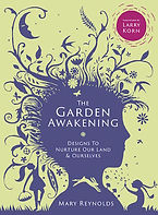The Garden Awakening, Mary Reynolds