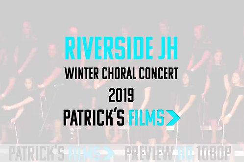 Riverside Junior High | Winter Choral Concert | Digital Download | 2019