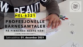 HEL-6321 Profesjonelle Barnesamtaler på Finnsnes neste vår! (samlingsbasert)- 10 stp