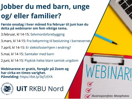 Webinarrekke våren 2021 - for deg som jobber med barn, unge og/eller familier
