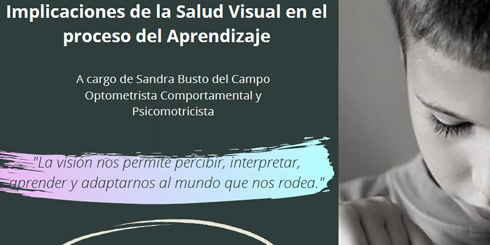 TALLER ONLINE: Implicaciones de la Salud Visual en el proceso de Aprendizaje