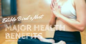 ประโยชน์ต่อสุขภาพที่สำคัญของรังนก
