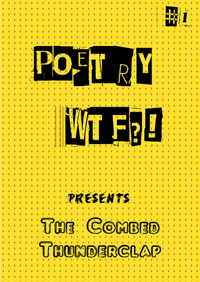 Poetry WTF?! #1 (with Sampson Low Publishers)