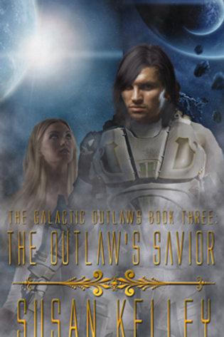 Galactic Outlaws III: The Outlaw's Savior