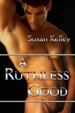 Ruthless Good, A