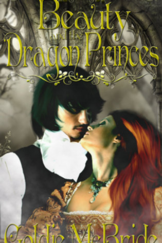 Beauty and the Dragon Princes