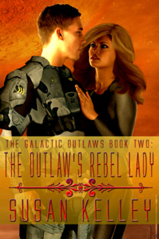 Galactic Outlaws II: The Outlaw's Rebel Lady