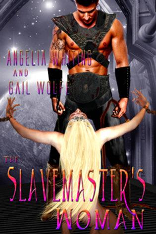 Slavemaster's Woman, The