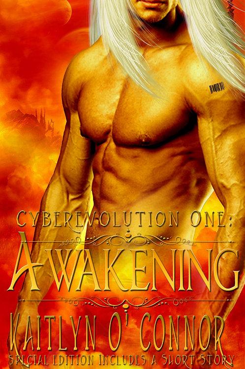 Cyberevolution I:  The Awakening