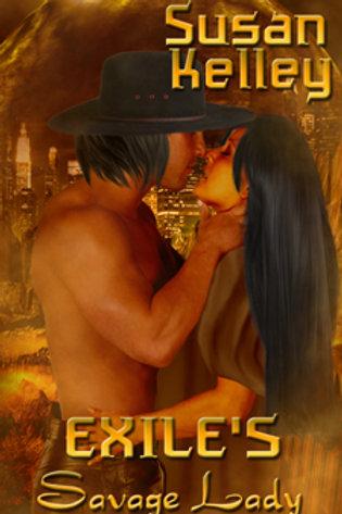 Survivors of the Apocalypse #3: Exile's Savage Lady
