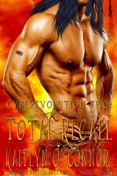 Cyberevolution II:  Total Recall