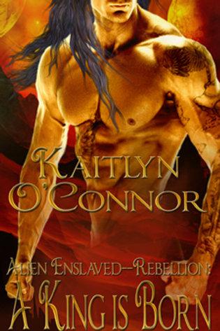 Alien Enslaved Rebellion: Birth of a King