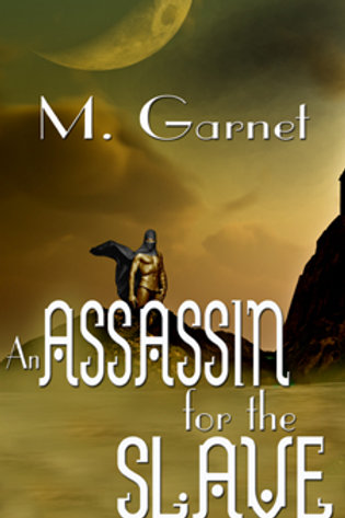 Assassin for the Slave, An