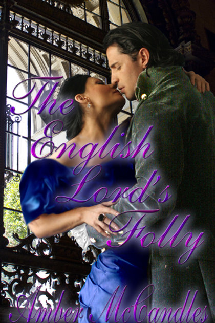 The English Lord's Folly