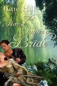 Horse Tamer's Bride, The