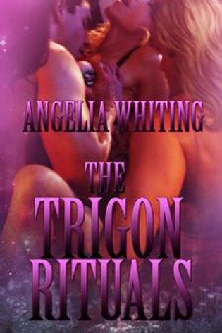 Trigon Rituals, The