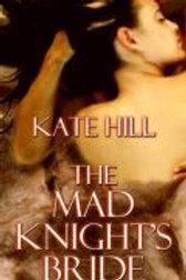 Mad Knight's Bride, The