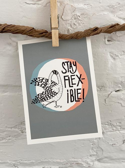 """Postcard Art Print """"Stay Flexible!"""""""