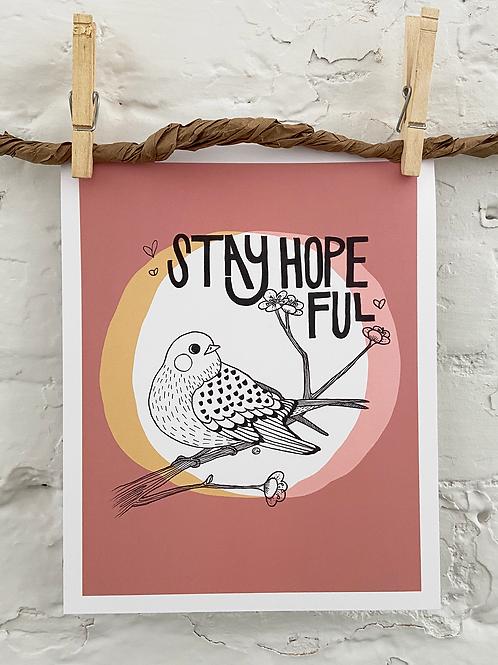 Stay Hopeful - 8x10 Art Print