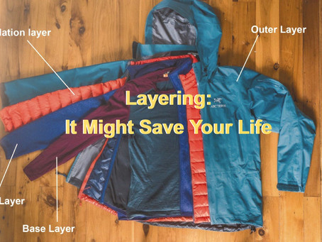 Layering: Everyday Practice That Might Save Your Life