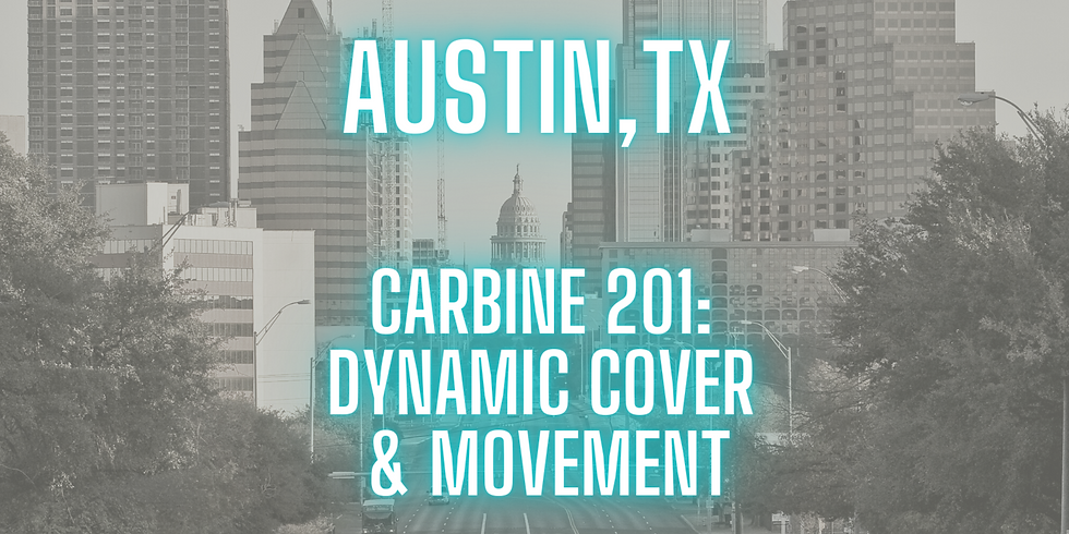 Carbine 201: Dynamic Cover & Movement