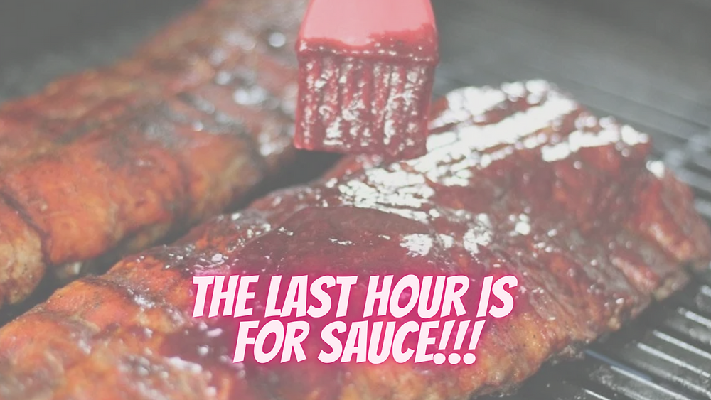 The last hour of smoking ribs is for applying sauce