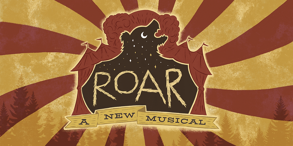 ROAR the Musical Outdoor Staged Reading May 15, 7pm