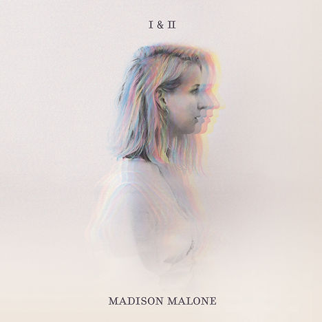 *MadisonMalone - Album Artwork I&II.jpg