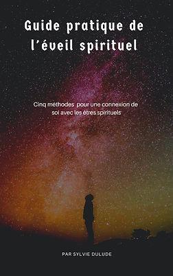GUIDE_PRATIQUE_DE_L'ÉVEIL_SPIRITUEL.jpg