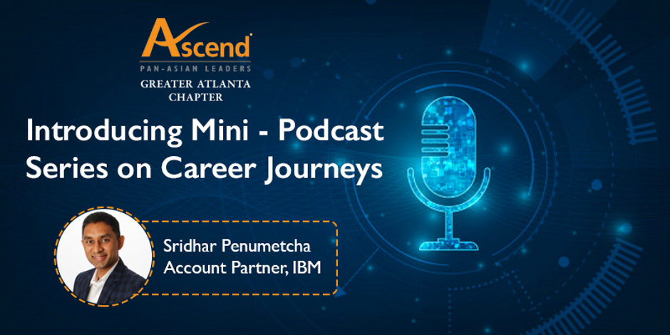 Podcast Series Banner #1 Sridhar Penumet