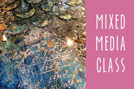 Mixed Media Class