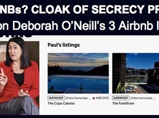 FEDERAL SENATOR DEBORAH O'NEILL'S THREE AIRBNB LISTINGS - AIRBNB's CLOAK OF SECRECY PROFITS