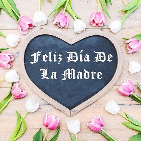 Dia de Las Madres.jpg