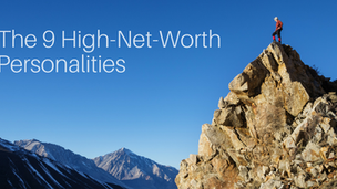 Why You Need to Know Your High-Net-Worth Personality