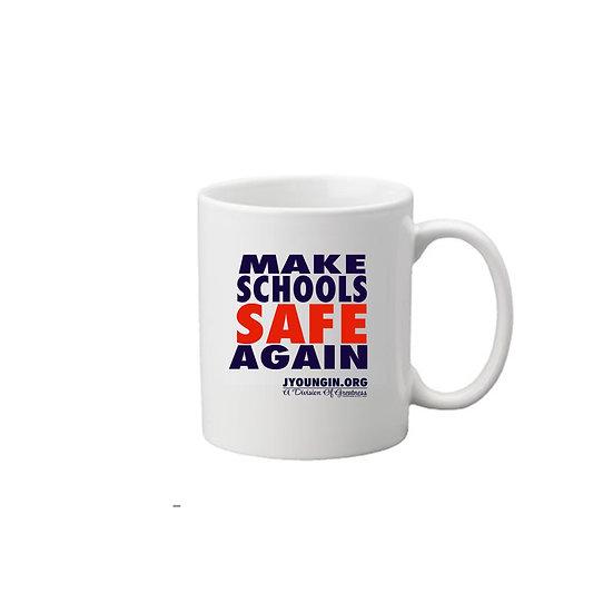 Make Schools Safe Again 11oz Coffee Mug