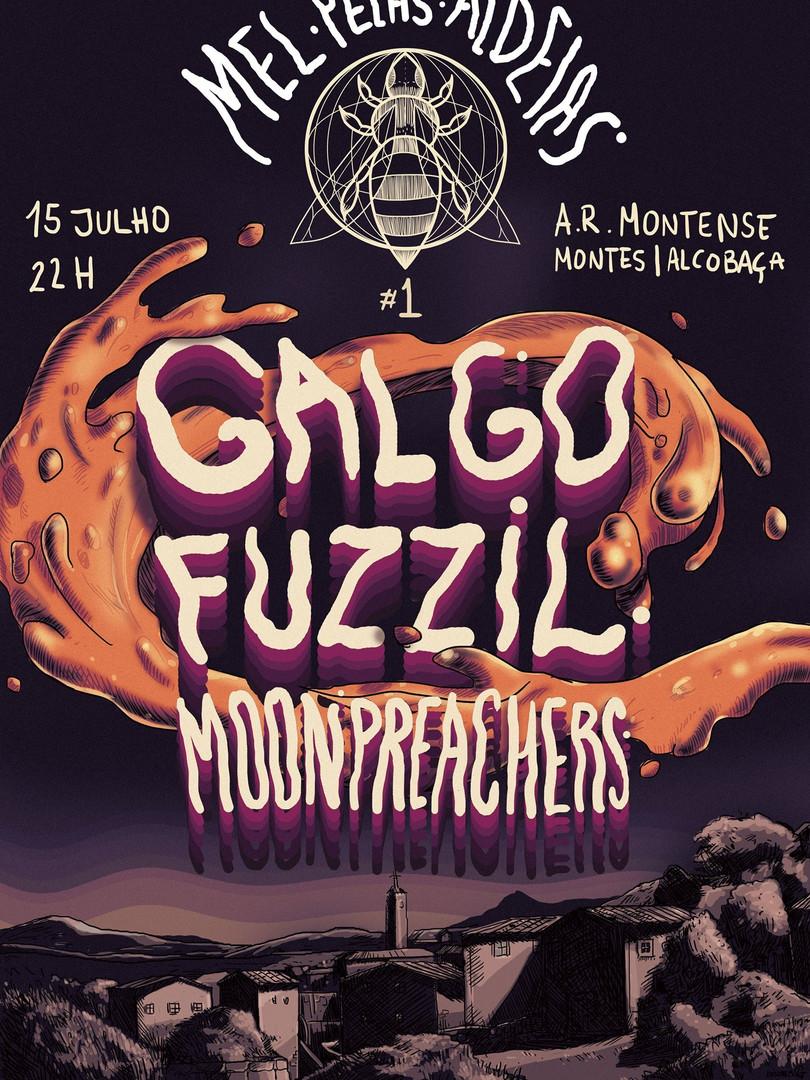 2016 Mel Pelas Aldeias- Galgo; Fuzzil; Moon Preachers