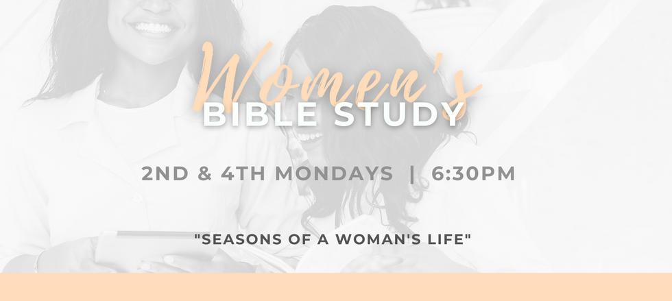 Women's Bible Study - Seasons of a Woman