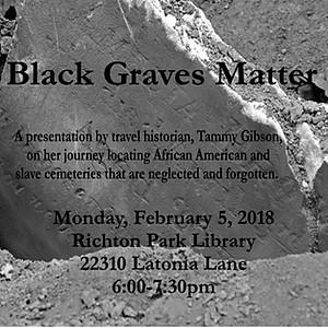 Black Graves Matters