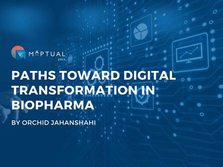 Toward Digital Transformation in Biopharma