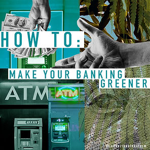 How to make your banking greener