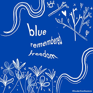 Blue Remembered Freedom - a short story