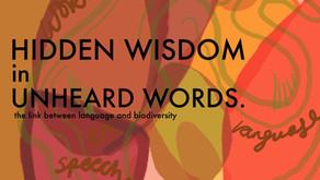 Hidden wisdom in unheard words - the link between language and biodiversity