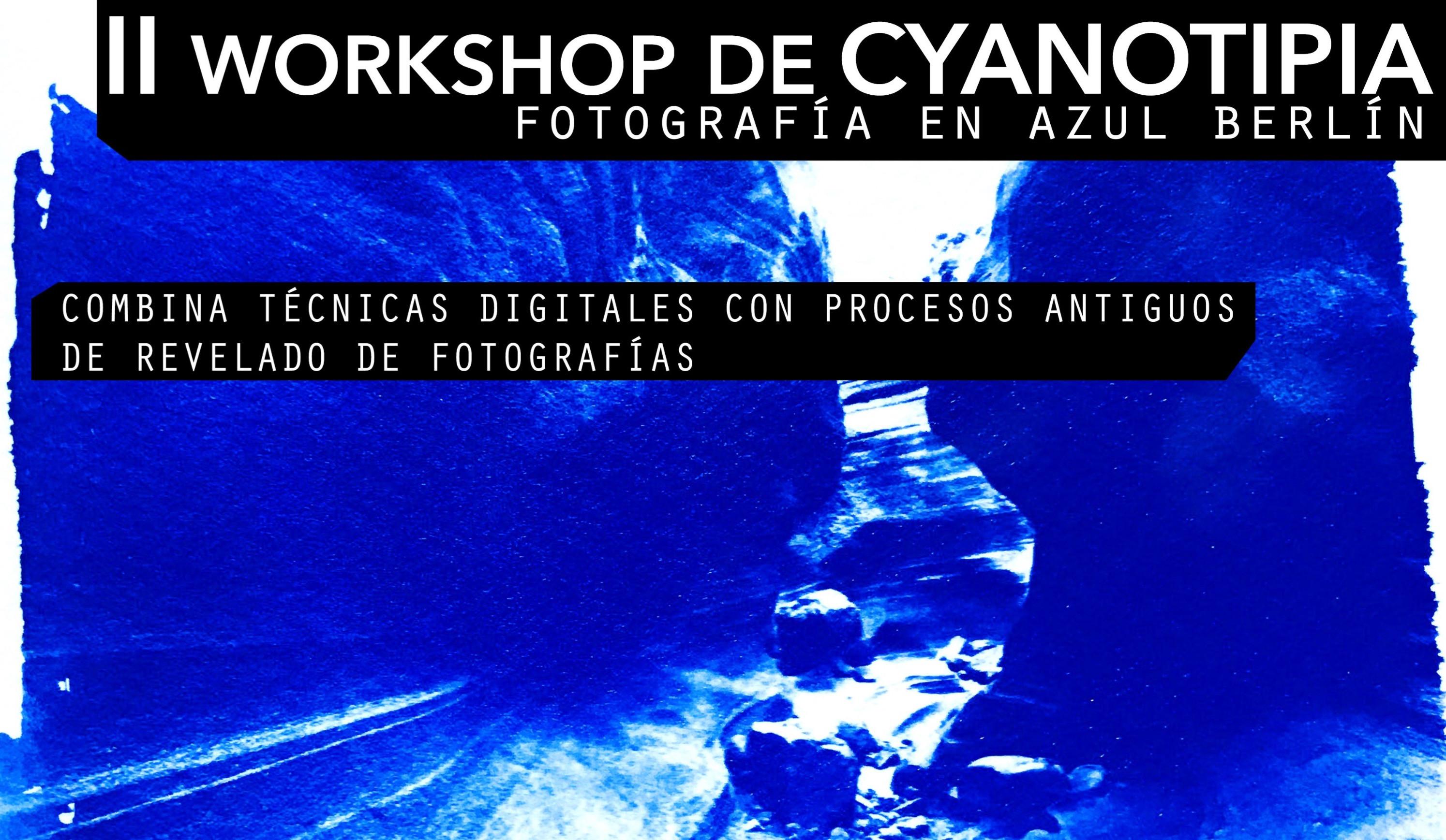 II Workshop de Cyanotipia (pendiente)