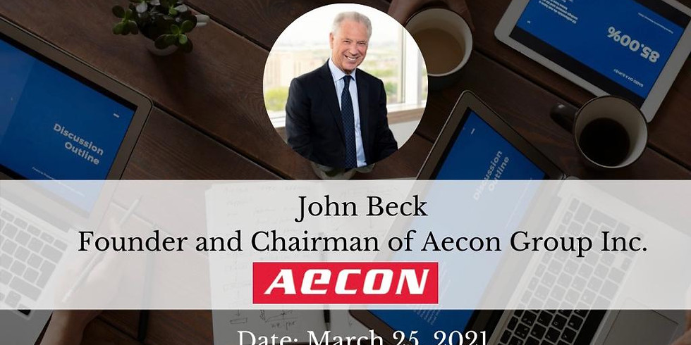 CXO Rendezvous with John Beck, Founder and Chairman of Aecon Group Inc.