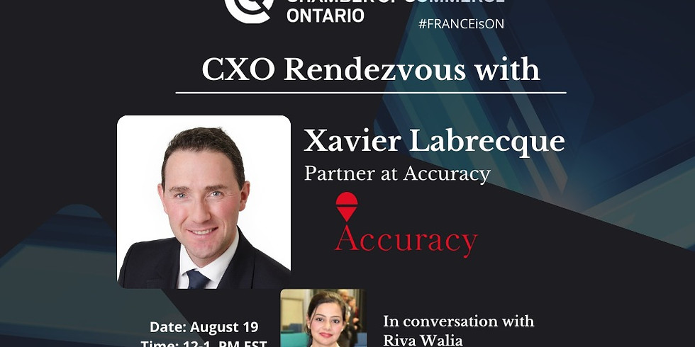 CXO Rendezvous with Xavier Labrecque, Partner at Accuracy