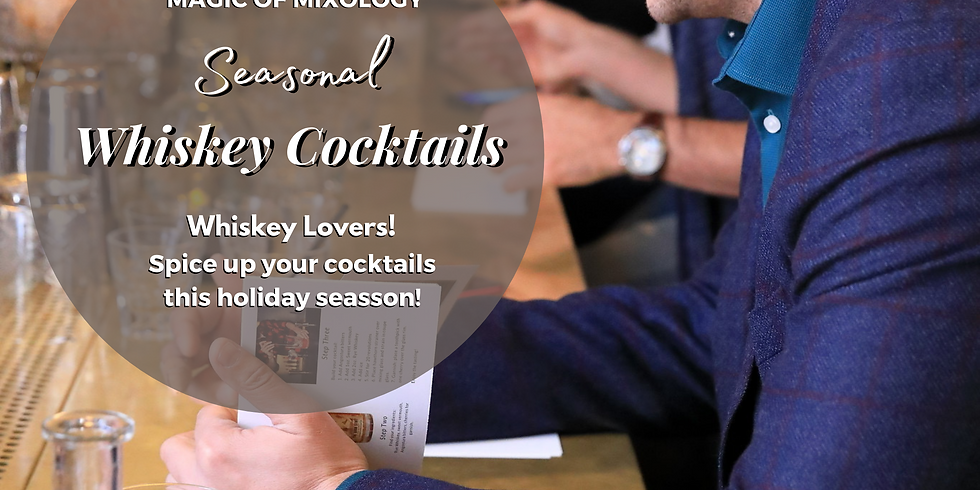 Seasonal Whiskey Cocktails