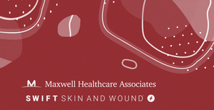 Maxwell Healthcare Associates and Swift Wound Care partnership