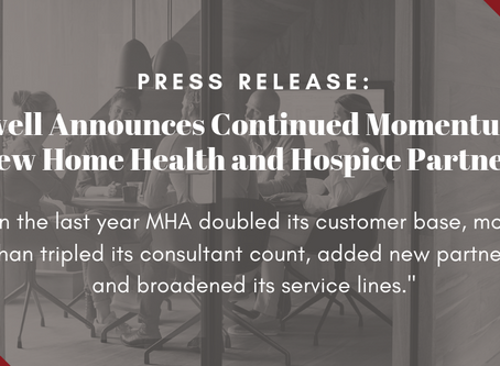 Press Release:  Maxwell Healthcare Associates Announces Continued Momentum and New Home Health and H
