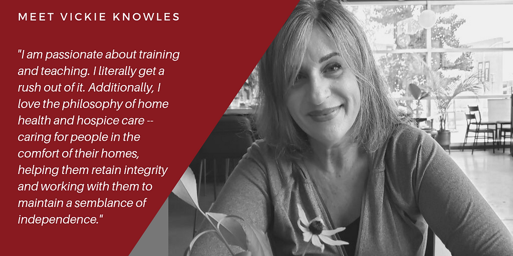 meet vickie knowles home health and hospice consultant