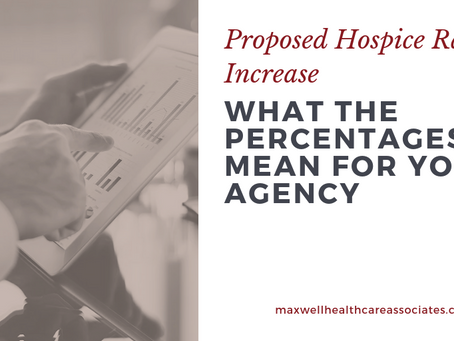 What the Percentages Mean for You--CMS Proposes 2.7% Increase in Hospice Payments for 2020